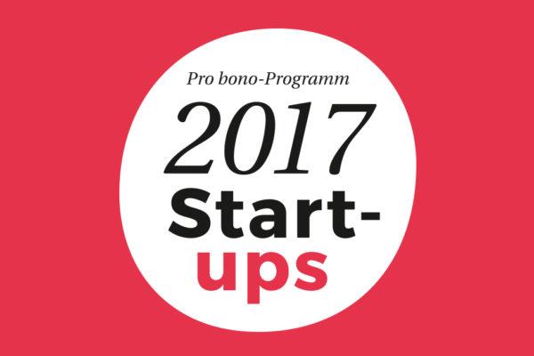 Pro bono-Programm 2017: Start-ups aufgepasst!